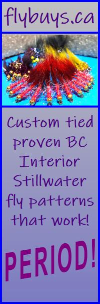 Custom tied BC Interior stillwater fly patterns that work!